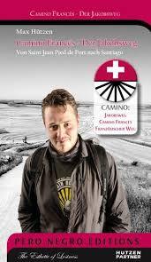 Camino Frances - Der Jakobsweg - Von Saint Jean Pied de Port nach Santiago