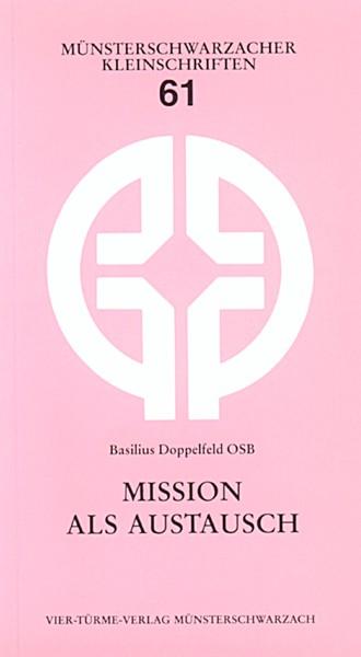 Mission als Austausch
