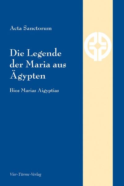 Die Legende der Maria aus Ägypten - Bios Marias Aigyptias