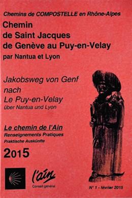 Chemin de Saint Jacques de Genève au Puy-en-Velay par Nantua et Lyon