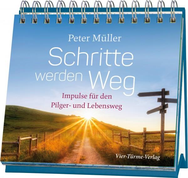 Peter Müller_Schritte werden Weg