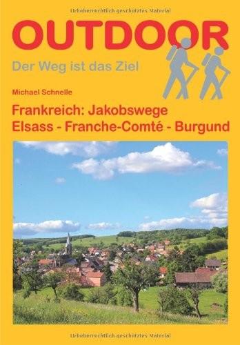 Jakobsweg Elsass-Franche Comté-Burgund