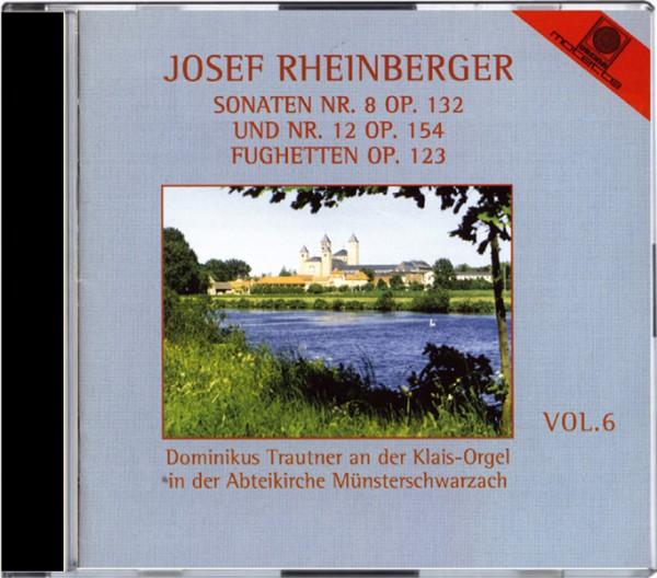 Joseph Rheinberger - Sonaten Nr. 8 op. 132 und Nr. 12 op. 154, Fughetten op. 123
