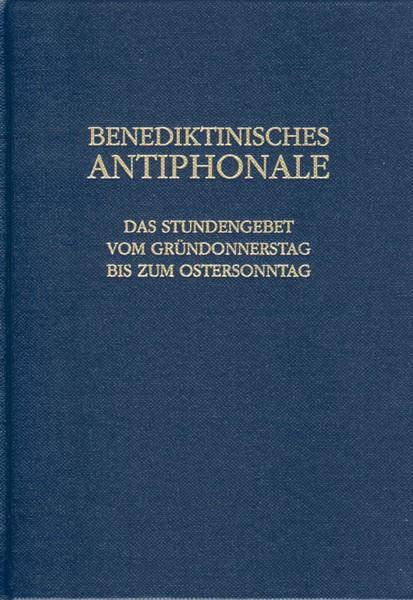 Benediktinisches Antiphonale, Sonderband: Gründonnerstag bis Ostersonntag