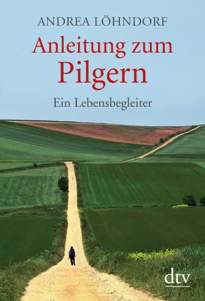 Anleitung zum Pilgern