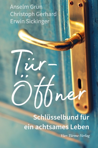 Tür-Öffner - Schlüsselbund für ein achtsames Leben