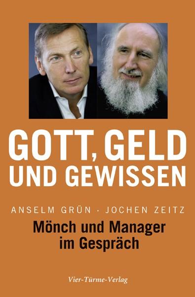 Gott, Geld und Gewissen - Mönch und Manager im Gespräch