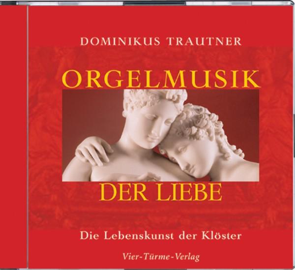 Orgelmusik der Liebe