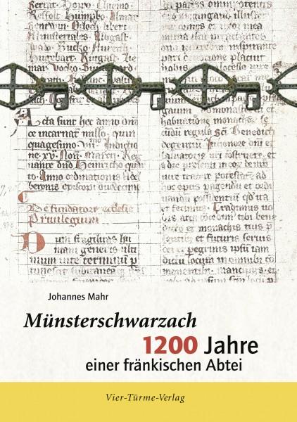 Münsterschwarzach - 1200 Jahre einer fränkischen Abtei