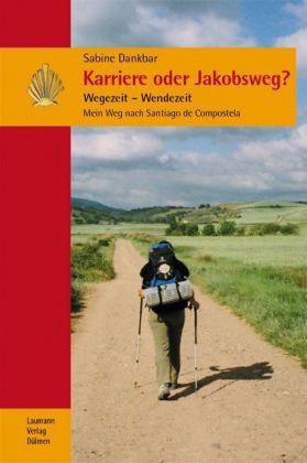 Karriere oder Jakobsweg?
