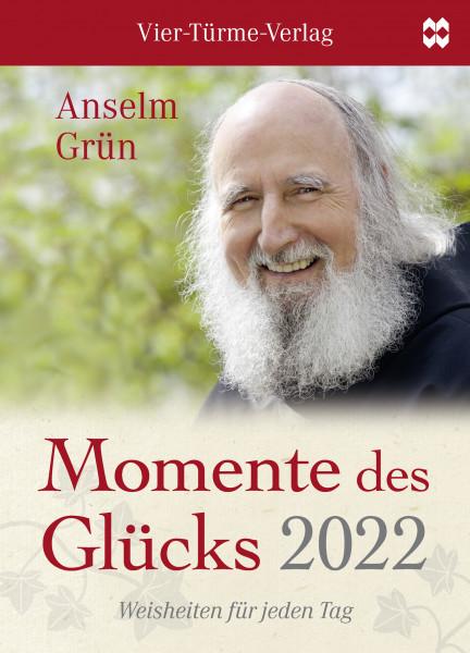 Momente des Glücks 2022- Weisheiten für jeden Tag