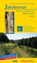 Jakobswege Band 6: In 12 Etappen von Osnabrück über Münster nach Wuppertal-Beyenburg