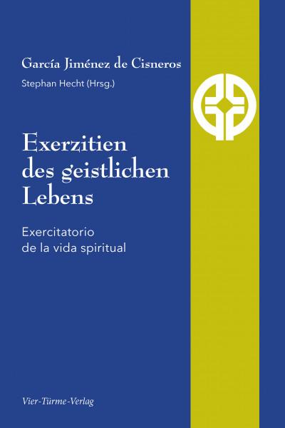 Exerzitien des geistlichen Lebens – Exercitatorio de la vida spiritual