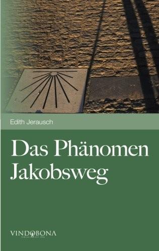 Das Phänomen Jakobsweg