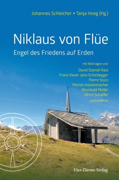 Niklaus von Flüe - Engel des Friedens auf Erden