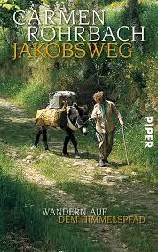Jakobsweg - Wandern auf dem Himmelspfad