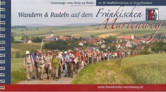 Wandern und Radeln auf dem Fränkischen Marienweg