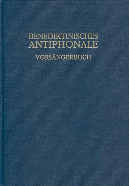 Benediktinisches Antiphonale, Vorsängerbuch