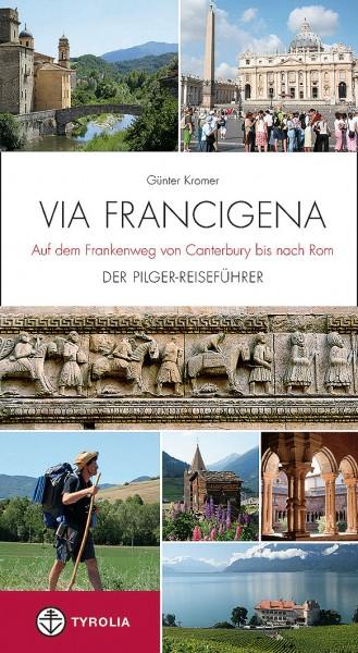 Via Francigena - Der Pilger-Reiseführer