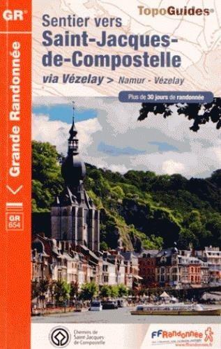 TopoGuides Sentier vers Saint-Jacques-de-Compostelle via Vezelay - Namur Vezelay