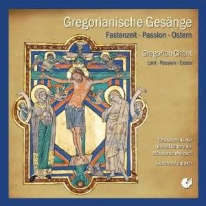 Gregorianische Gesänge - Fastenzeit, Passion, Ostern