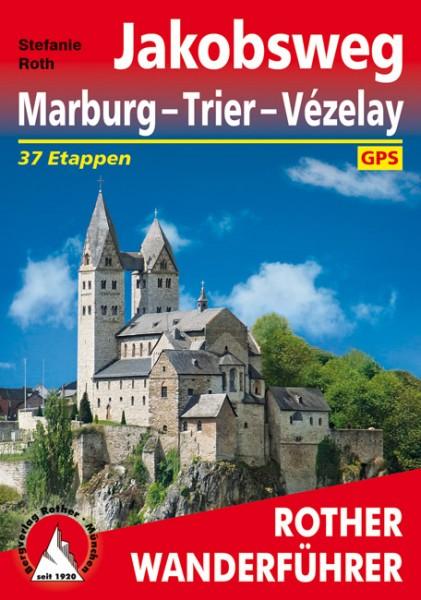 Jakobsweg Marburg - Trier - Vézelay