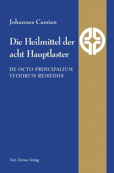Die Heilmittel der acht Hauptlaster - De octo principalium vitiorum remediis