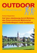 Jakobsweg Böhmen-Mühlviertel-Südostbayern-Innsbruck