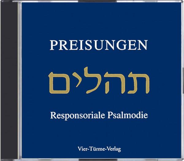 Preisungen - Responsoriale Psalmodie