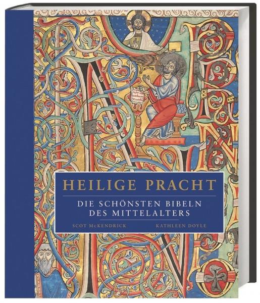 Heilige Pracht - Die schönsten Bibeln des Mittelalters