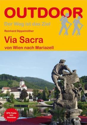 Via Sacra - Von Wien nach Mariazell