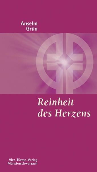 Reinheit des Herzens - Wege der Gottsuche im alten Mönchtum