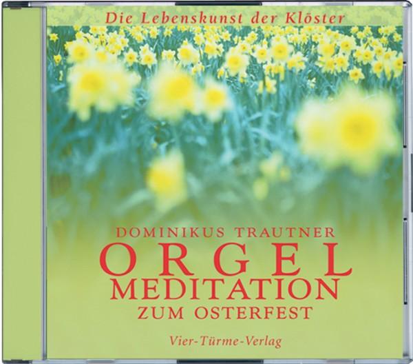 Orgelmeditation zum Osterfest