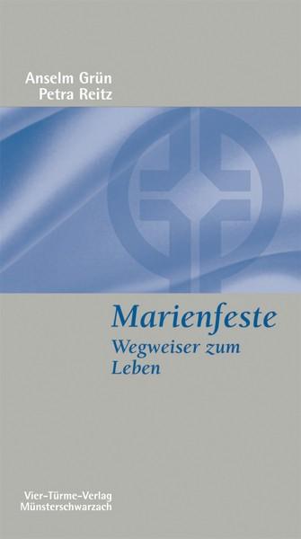 Marienfeste: Wegweiser zum Leben - Ein evangelisch-katholischer Dialog