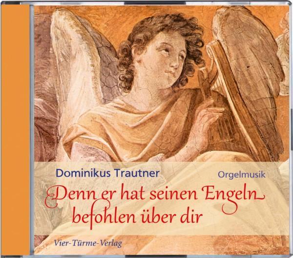Denn er hat seinen Engeln befohlen über dir